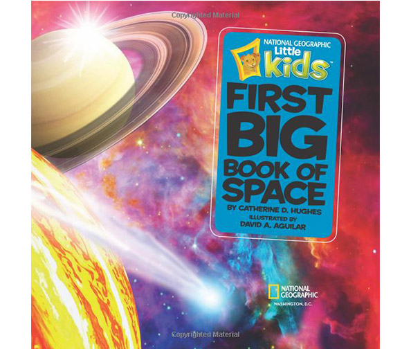 National Geographic presents Little Kids First Big Book of Space
