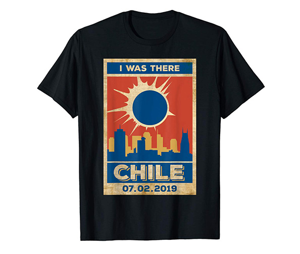 Total Solar Gifts Vintage Chile, I Was There T-Shirt